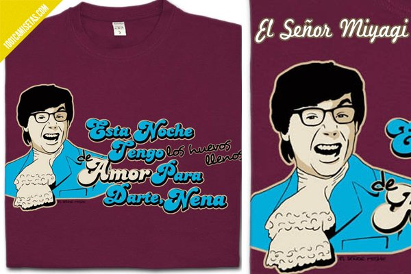 Camiseta El sr miyagi Austin Powers