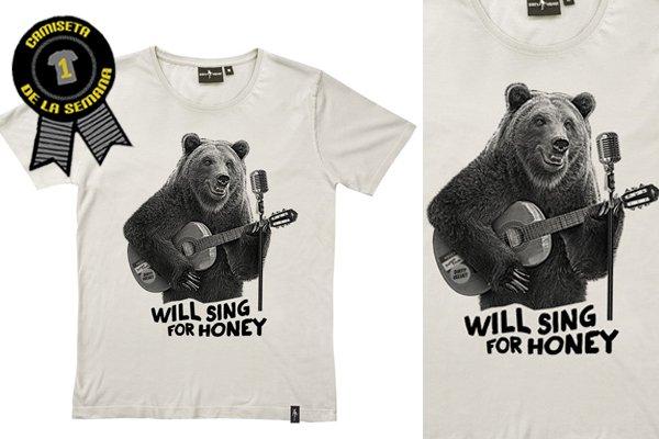 Camiseta de la semana Will sing for honey