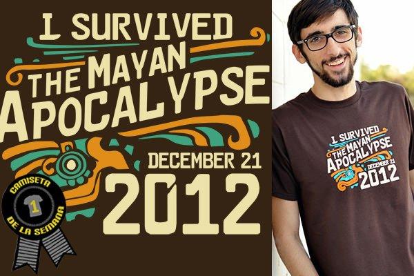 Camiseta de la semana I survived mayan apocalypse