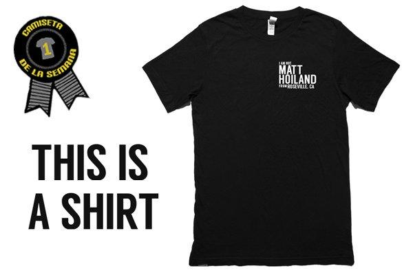 Camiseta de la semana this is a shirt