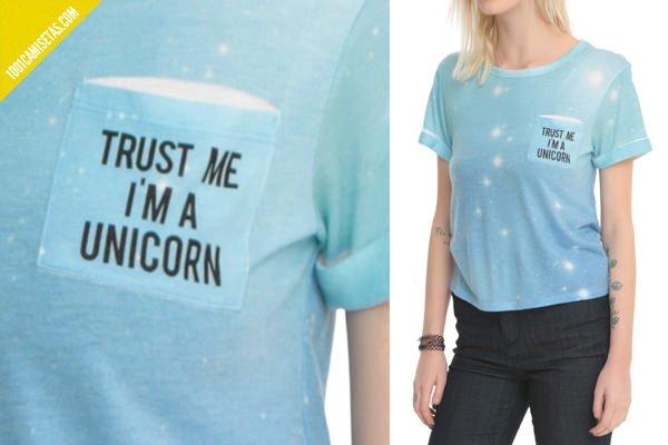 Camiseta trust me im a unicorn