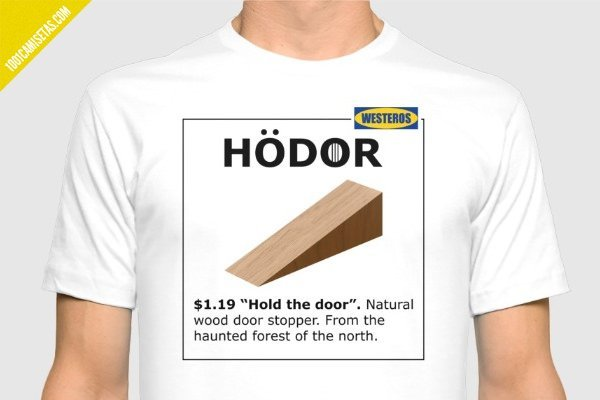 Camiseta hodor hold the door
