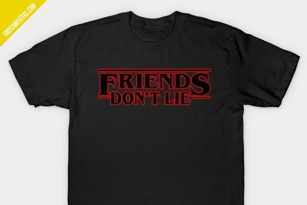 Camiseta friends dont lie stranger things